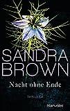Nacht ohne Ende: Thriller - Sandra Brown