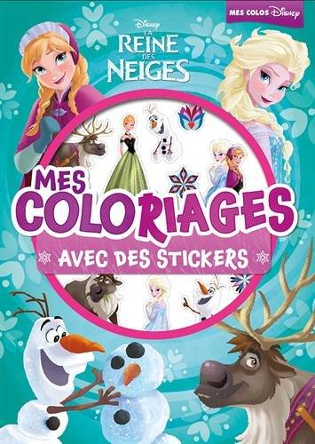 Mes coloriages avec des stickers La Reine des neiges par Disney