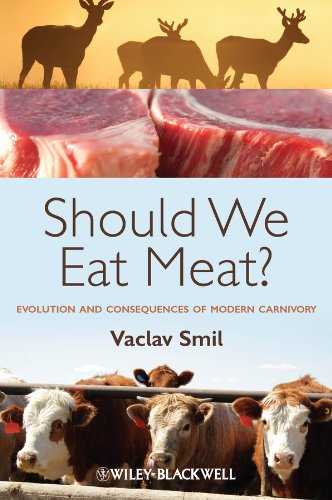 Should we eat meat evolution and consequences of modern carnivory evolution and consequences of modern carnivory by smil fandeluxe Image collections