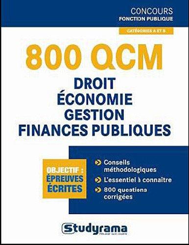 800 QCM Institutions - Droit - Finances publiques - Economie