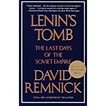 Lenin's Tomb: the Last Days of the Soviet Empire by Remnick, David (October 1, 2001) Paperback