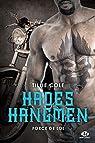 Hades Hangmen, tome 6 : Force de loi par Cole