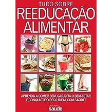 Guia Minha Saúde 03 – Tudo Sobre Reeducação Alimentar (Portuguese Edition)