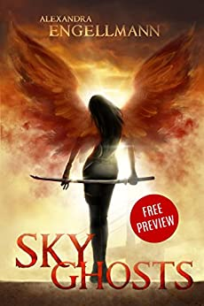 Sky Ghosts: The Night Before (Free Preview Short Story, Sky Ghosts 0.5) by [Engellmann, Alexandra]