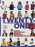 Twenty-one. Student's book-Workbook. Con Map it! Per la Scuola media. Con ebook. Con espansione online. Con DVD-ROM: 3