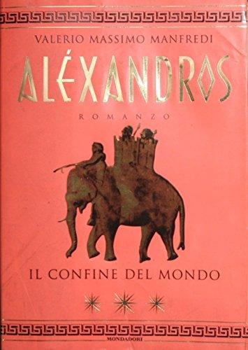 Alexandros Il confine del mondo