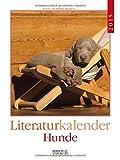 Hunde 2015: Literatur-Wochenkalender