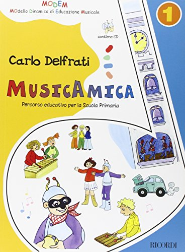 Musicamica. Percorso educativo. Con CD Audio. Per la Scuola elementare: 1
