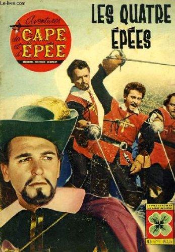 Aventures de cape et d'epe n5 - 1re anne : les quatre epes, avec jeffrey stone, paul campbell, sabastian cabot, tamara less, peter trent ...