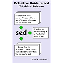 Definitive Guide to sed: Tutorial and Reference