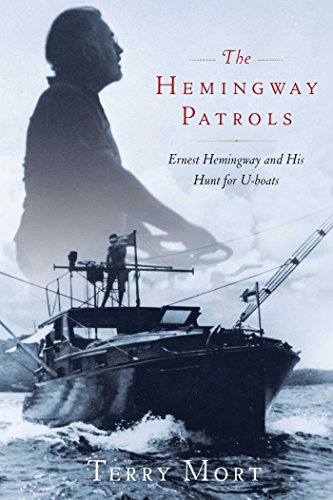 the-hemingway-patrols-ernest-hemingway-and-his-hunt-for-u-boats-english-edition