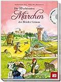 Die 10 schönsten Märchen der Brüder Grimm mit CD