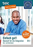 Einfach gut! Deutsch für die Integration B1.1: Kurs- und Arbeitsbuch