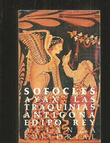 Ayax.las traquinias.antigona.ediporey por Sofocles