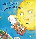 Der kleine Häwelmann von Annegret Hägele (8. August 2012) Pappbilderbuch
