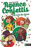 Les rois du show: 5 (GF 8-10 ANS) (French Edition)