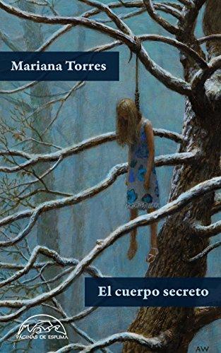 El cuerpo secreto (Voces / Literatura nº 222) por Mariana Torres Jiménez