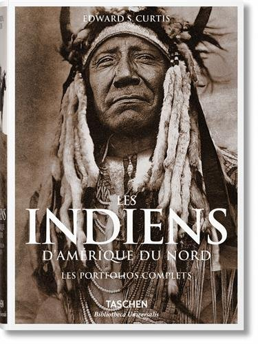 The North American Indian : The Complete Portfolios par Edward S. Curtis