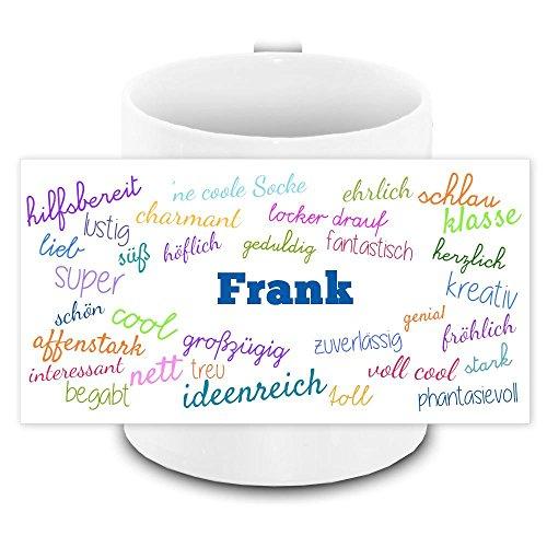 Tasse mit Namen Frank und positiven Eigenschaften in Schreibschrift , weiss | Freundschafts-Tasse - Namens-Tasse 4