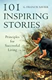 """This is one of the many inspiring books from the renowned """"Motivator"""" Dr. G. Francis Xavier. Evidently, this harvest of stories has been gleaned from lands he visited and books he read. Xavier, who conducts full-house personal growth courses has brou..."""