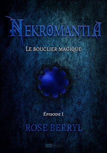 Nekromantia [Saison 1 - pisode 1]: Le bouclier magique