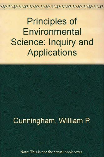 Principles of Environmental Science: Inquiry and Applications por William P. Cunningham