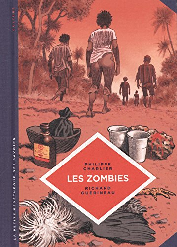 La petite Bdthque des Savoirs - tome 19 - Les zombies. La vie au-del de la mort