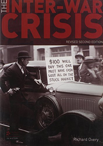 The Inter-War Crisis: Revised 2nd Edition (Seminar Studies)