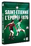 Saint Etienne, L'Epop�e 1976