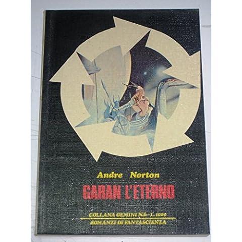 GARAN L'ETERNO, SERIE GEMINI N° 6 1978 - RARITà