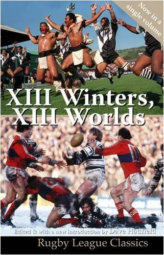 XIII Winters, XIII Worlds (Rugby League Classics)