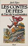Les contes de fées et l'art de la subversion