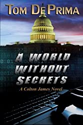 A World Without Secrets by TOM DEPRIMA (2014-04-10)