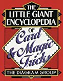 The Little Giant Encyclopaedia of Card and Magic Tricks (Little Giant Encyclopedias)