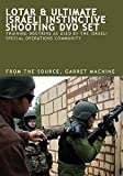 LOTAR & ULTIMATE ISRAELI INSTINCTIVE SHOOTING DVDs SET