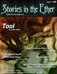 Stories in the Ether: A Digital Storytelling Quarterly: Issue 1 - 2011