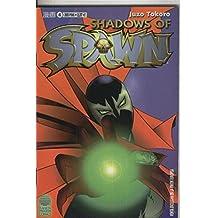 Shadows of Spawn numero 4