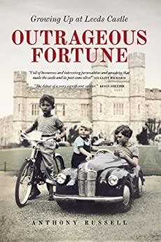 Outrageous Fortune: Growing Up at Leeds Castle par [Russell, Anthony]