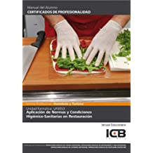 Uf0053: Aplicación de Normas y Condiciones Higiénico-sanitarias en Restauración
