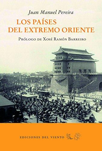Los países del Extremo Oriente (Viento Simún) por Juan Manuel Pereira