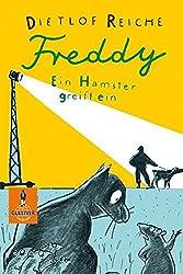 Freddy. Ein Hamster greift ein: Roman (Gulliver)