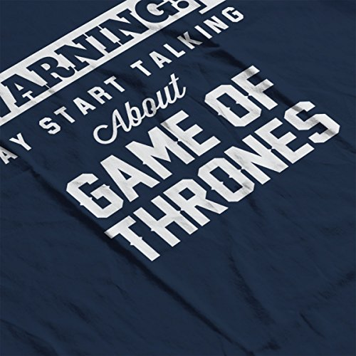 Warning May Start Talking About Game Of Thrones Women's Sweatshirt Navy blue