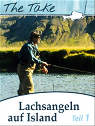 The Take - Angeln auf Lachs am Laxá í Kjós auf Island, Teil 1
