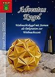 Adventus Kugel: Weihnachtskugel mit Sternen als Dekoration zur Weihnachtszeit (Adventus Kugel - Weihnachtskugel mit Sternen als Dekoration zum Advent und Weihnachten, Band 1)