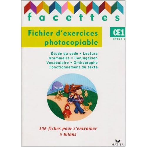 Facettes CE1 : Fichier d'exercices photocopiable