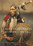 Lakota Performers in Europe: Their Culture and the Artifacts They Left Behind