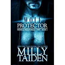 Wolf Protector (BBW Paranormal Shape Shifter Romance) (Federal Paranormal Unit Book 1) (English Edition)