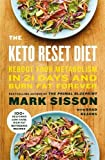 The Keto Reset Diet: Reboot Your Metabolism in 21 Days and Burn Fat