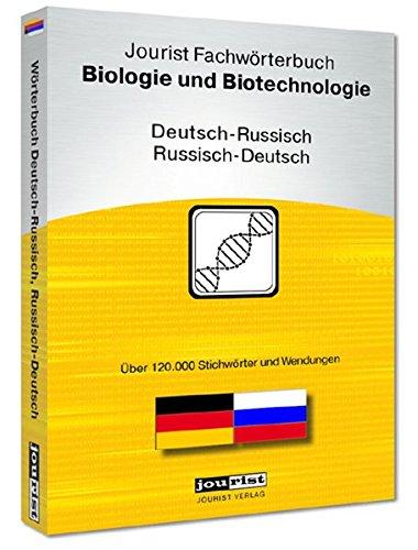 Jourist Fachwörterbuch Biologie und Biotechnologie Russisch-Deutsch, Deutsch-Russisch