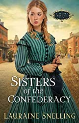 Sisters of the Confederacy (Secret Refuge #02) Snelling, Lauraine ( Author ) Oct-01-2000 Paperback